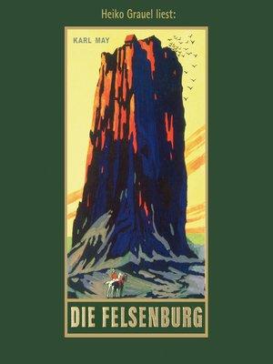 cover image of Die Felsenburg