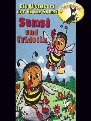 cover image of Die Abenteuer der Biene Sumsi, Folge 4
