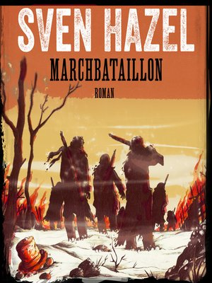 cover image of Marchbataillon--Sven Hazels krigsromaner 4