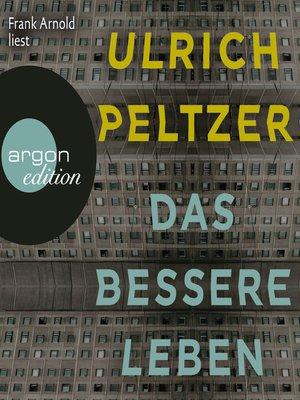 cover image of Das bessere Leben