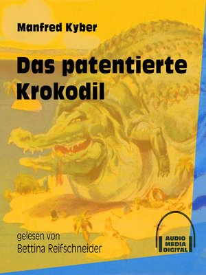cover image of Das patentierte Krokodil