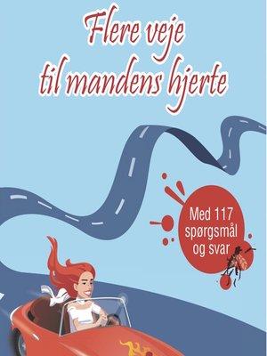 cover image of Flere veje til mandens hjerte