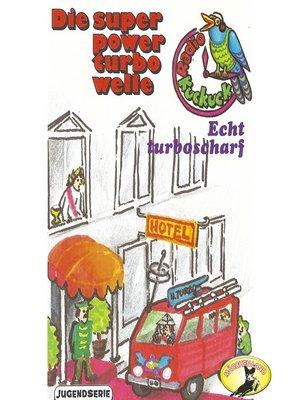 cover image of Radio Kuckuck, Echt turboscharf