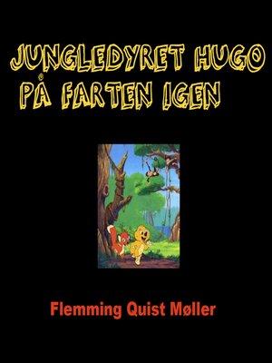 cover image of Jungledyret Hugo på farten igen
