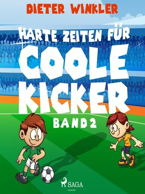 cover image of Coole Kicker, schnelle Tore, Band 2