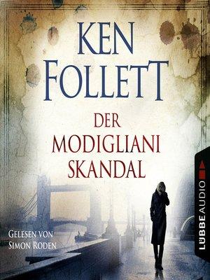 cover image of Der Modigliani Skandal