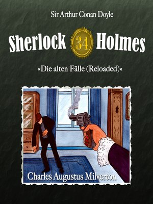 cover image of Sherlock Holmes, Die alten Fälle (Reloaded), Fall 34
