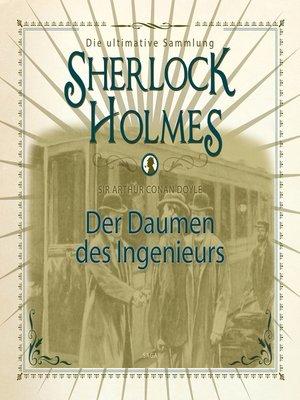 cover image of Sherlock Holmes, Der Daumen des Ingenieurs