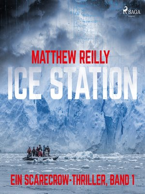 cover image of Ice Station--Ein Scarecrow-Thriller, Band 1