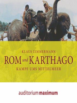 cover image of Rom und Karthago