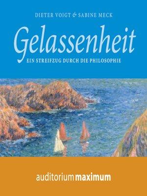 cover image of Gelassenheit--Ein Streifzug durch die Philosophie