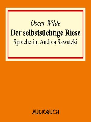cover image of Der selbstsüchtige Riese