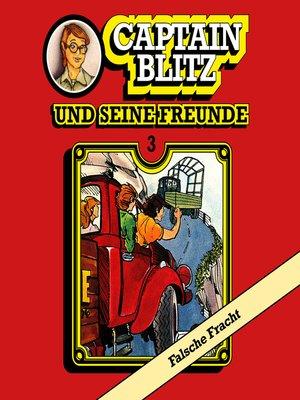 cover image of Captain Blitz und seine Freunde, Folge 3