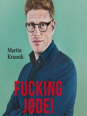 cover image of Fucking jøde!