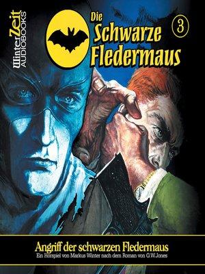 cover image of Die schwarze Fledermaus, Folge 3