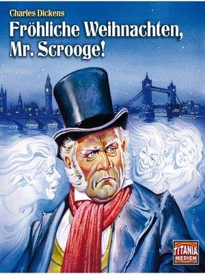 cover image of Fröhliche Weihnachten, Mr. Scrooge