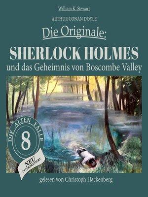 cover image of Sherlock Holmes und das Geheimnis von Boscombe Valley--Die Originale