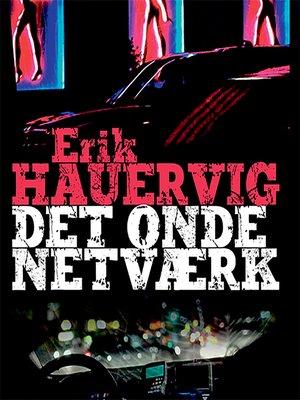 cover image of Det onde netvaerk--Bjørn Agger-serien 1