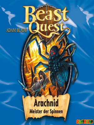 cover image of Arachnid, Meister der Spinnen--Beast Quest 11