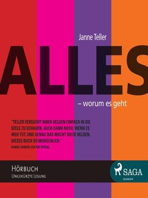 cover image of Alles--worum es geht