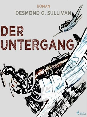 cover image of Der Untergang--Fliegergeschichten 10
