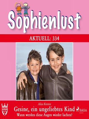 cover image of Sophienlust, Aktuell 334