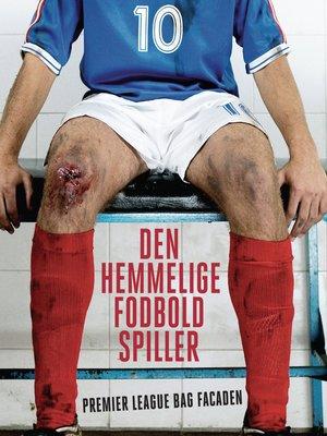 cover image of Den hemmelige fodboldspiller