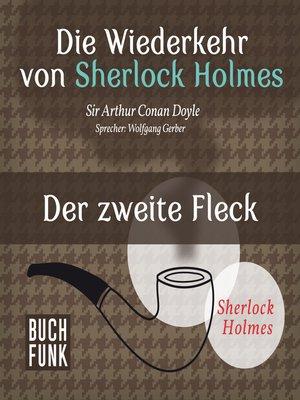 cover image of Sherlock Holmes--Die Wiederkehr von Sherlock Holmes