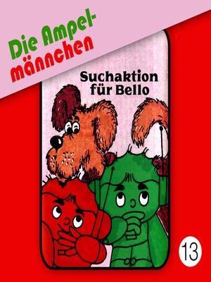 cover image of Die Ampelmännchen, Folge 13