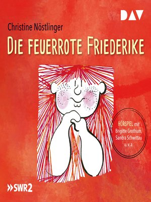 cover image of Die feuerrote Friederike