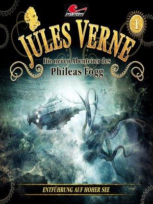 cover image of Jules Verne, Die neuen Abenteuer des Phileas Fogg, Folge 1