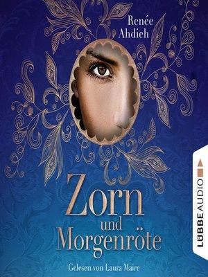 cover image of Zorn und Morgenröte