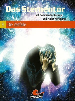 cover image of Das Sternentor--Mit Commander Perkins und Major Hoffmann, Folge 9