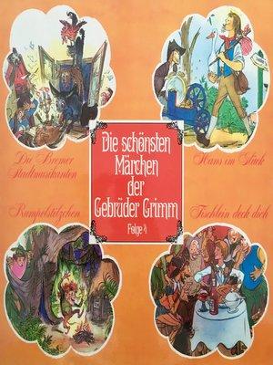 cover image of Die schönsten Märchen der Gebrüder Grimm, Folge 4