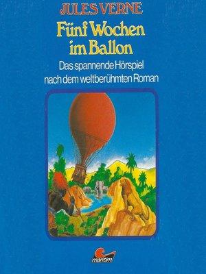 cover image of Jules Verne, Fünf Wochen im Ballon