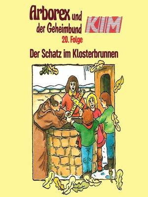 cover image of Arborex und der Geheimbund KIM, Folge 20