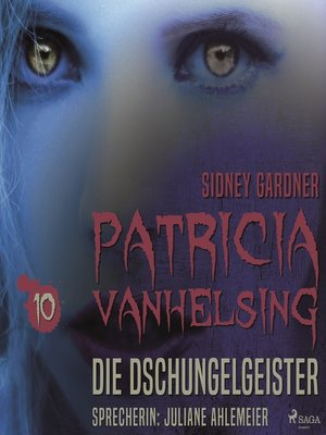 cover image of Die Dschungelgeister--Patricia Vanhelsing 10