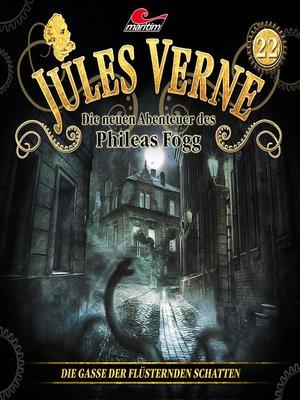 cover image of Jules Verne, Die neuen Abenteuer des Phileas Fogg, Folge 22