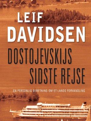 cover image of Dostojevskijs sidste rejse--En personlig beretning om et lands forvandling