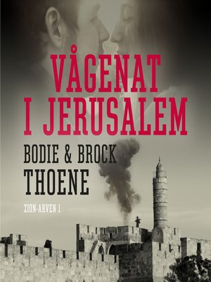 cover image of Vågenat i Jerusalem --Zion-arven
