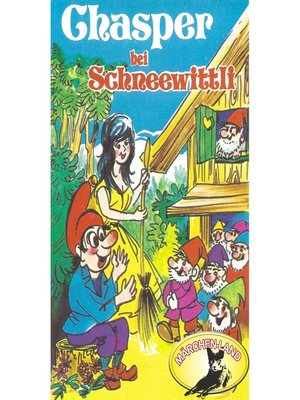 cover image of Chasper--Märli nach Gebr. Grimm in Schwizer Dütsch, Chasper bei Schneewittli