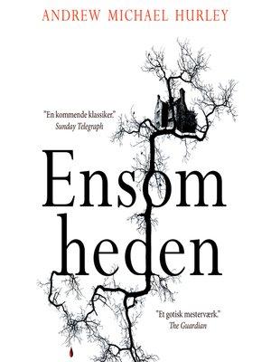 cover image of Ensomheden