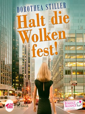 cover image of Halt die Wolken fest (Liebe)--Romance Alliance Love Shots 3