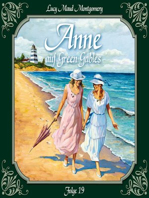 cover image of Anne auf Green Gables, Folge 19
