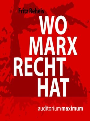 cover image of Wo Marx Recht hat