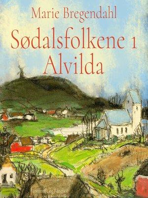 cover image of Alvilda--Sødalsfolkene 1