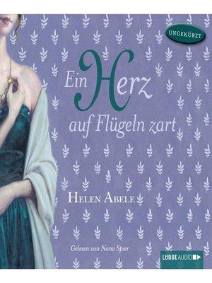 cover image of Ein Herz auf Flügeln zart