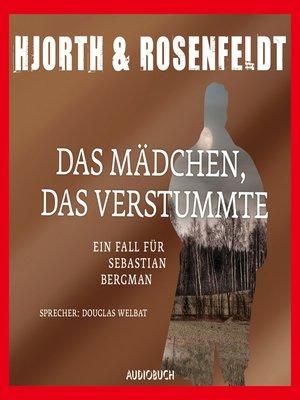 cover image of Das Mädchen, das verstummte