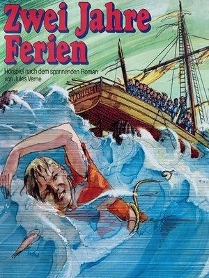 cover image of Jules Verne, Zwei Jahre Ferien