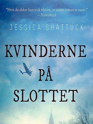 cover image of Kvinderne på slottet